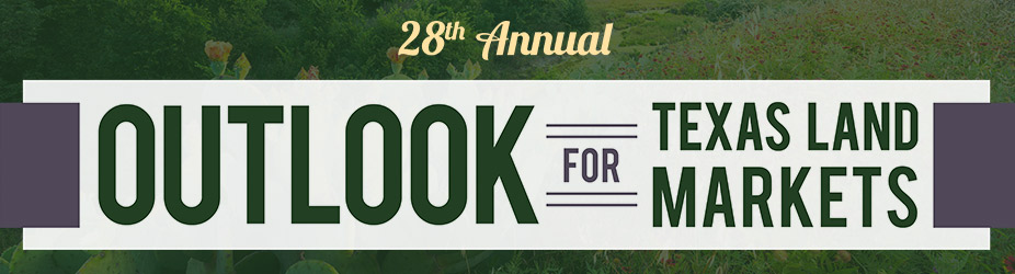 28th Annual Outlook for Texas Land Markets
