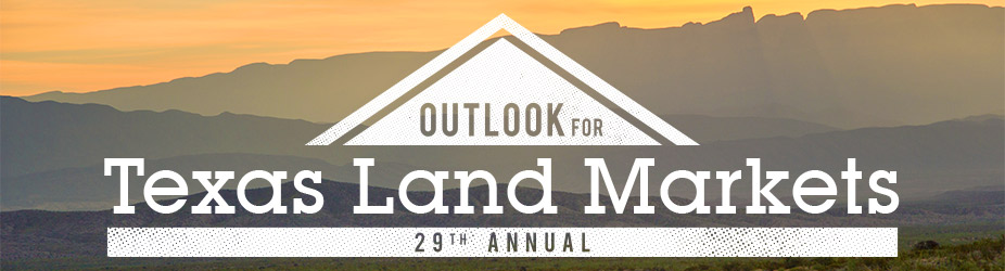 29th Annual Outlook for Texas Land Markets