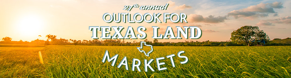 27th Annual Outlook for Texas Land Markets