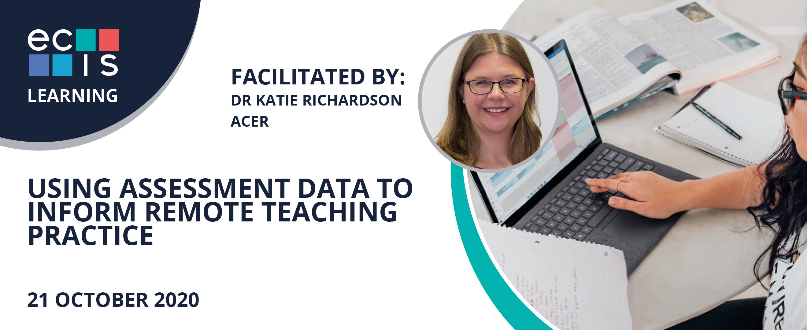 Webinar: ECIS/ACER Using assessment data to inform remote teaching practice