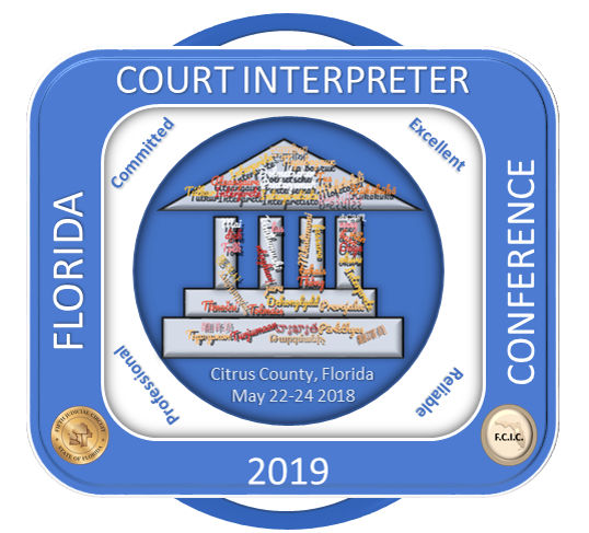 2019 Florida Court Interpreter Conference: Professionals Committed To Excellence