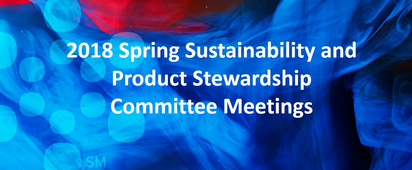 2018 Spring Sustainability and Product Stewardship Committee Meeting