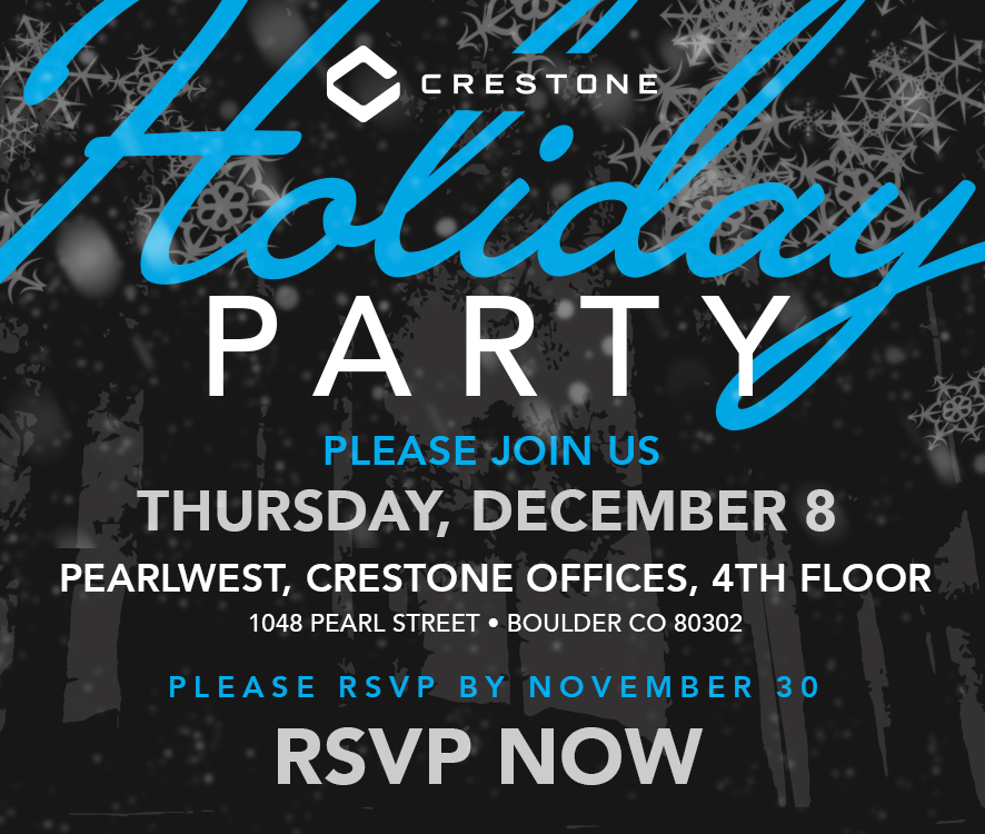 Crestone Annual Holiday Party!