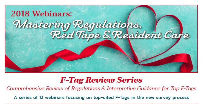 F-Tag Review Series- Comprehensive Review of Regulations and Interpretive Guidance for Quality of Life/Quality of Care Requirements