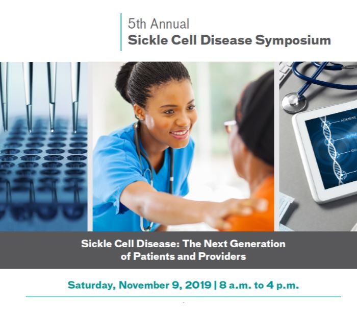 5th Annual Sickle Cell Symposium: The Next Generation of Patients and Providers