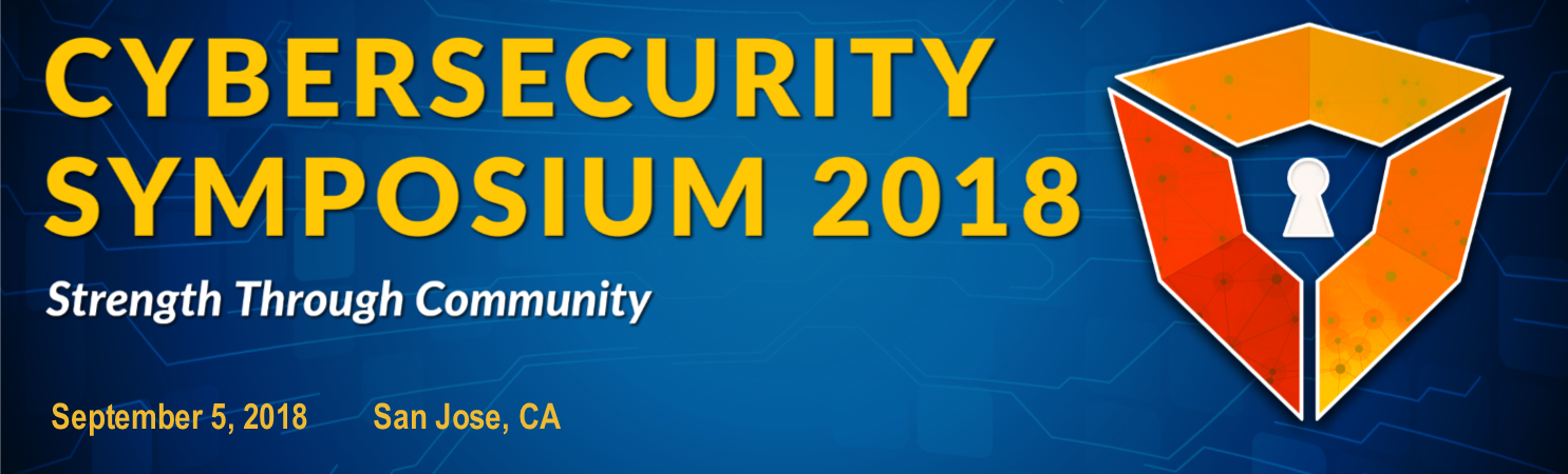 Cybersecurity Symposium 2018 NorCal - Strength Through Community