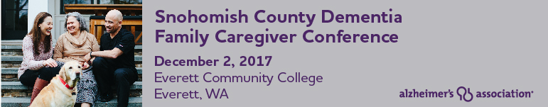 Snohomish County Dementia Family Caregiver Conference - Everett