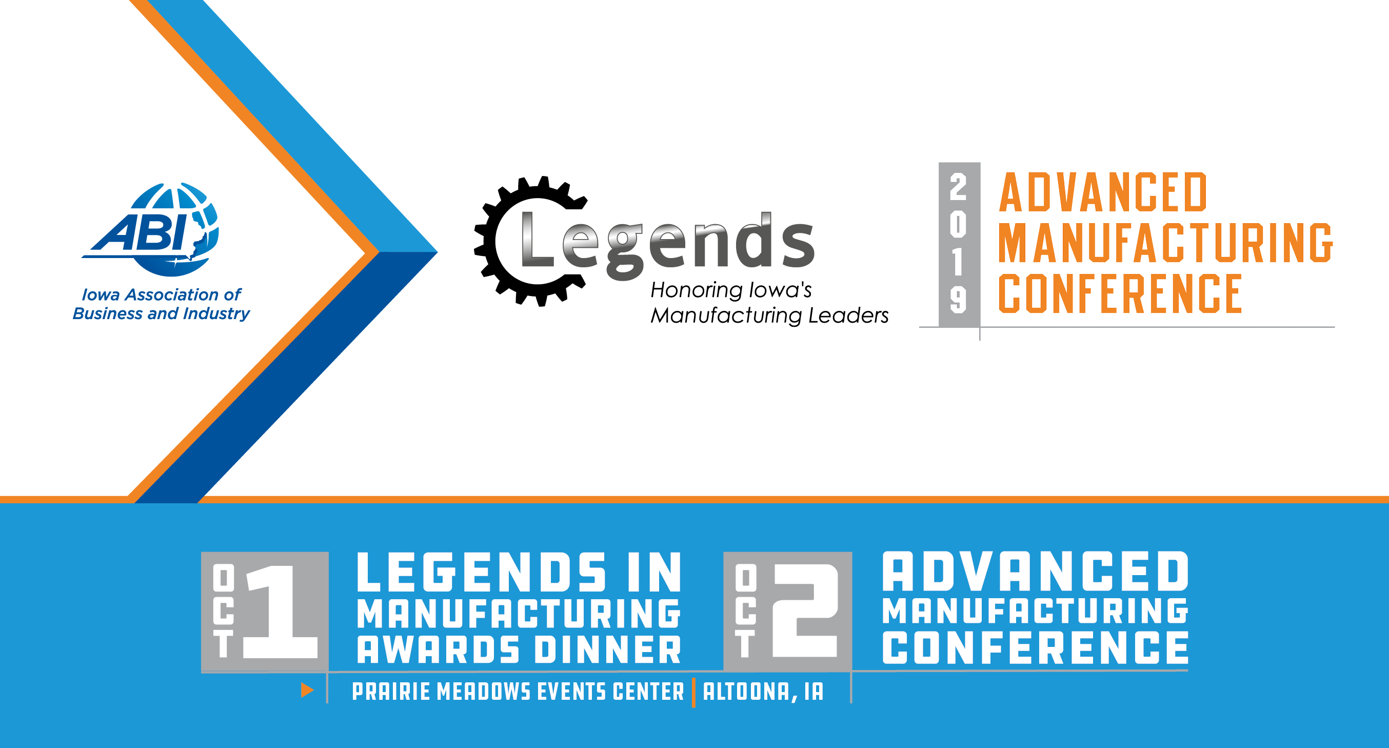 Legends In Manufacturing Awards Dinner (and / or) Advanced Manufacturing Conference