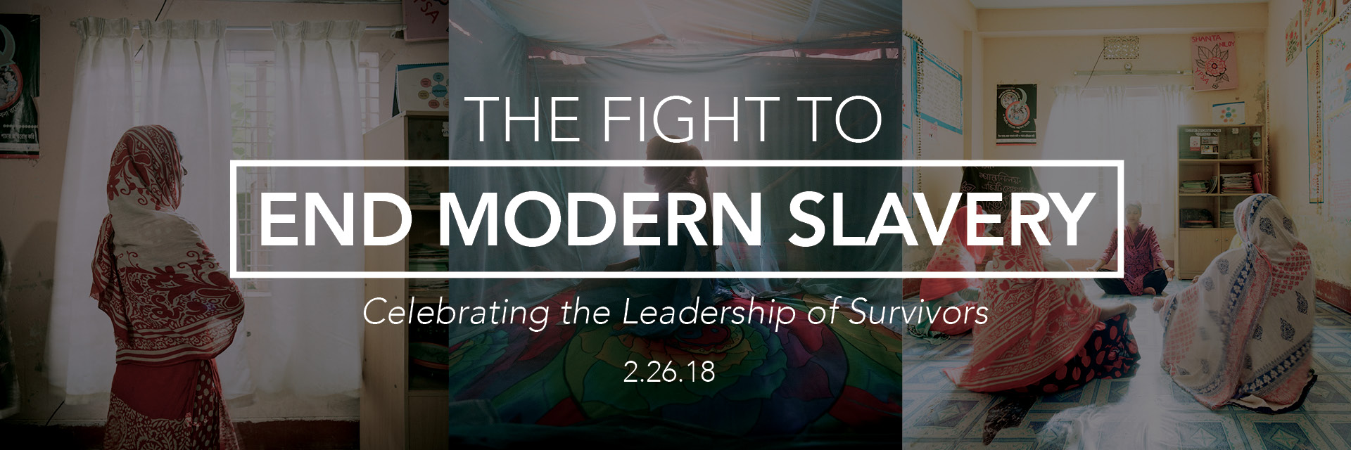 The Fight to End Modern Slavery: Celebrating the Leadership of Survivors