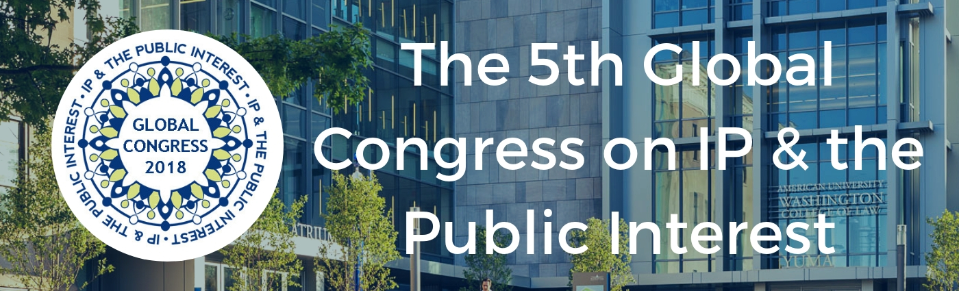 5th Global Congress on Intellectual Property and the Public Interest