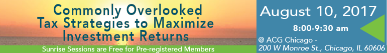 Sunrise Session - Aug. 10 Commonly overlooked tax strategies to maximize investment return