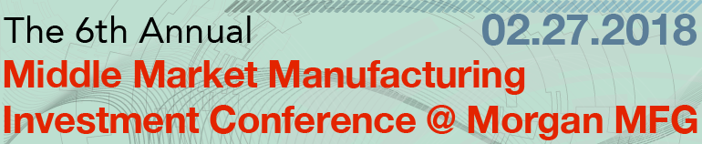 2018 Middle Market Manufacturing Investment Conference