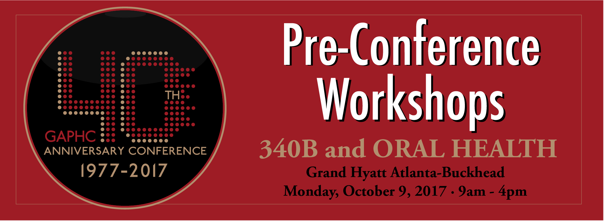 GAPHC's Pre-Conference Workshops: 340B & Oral Health Training