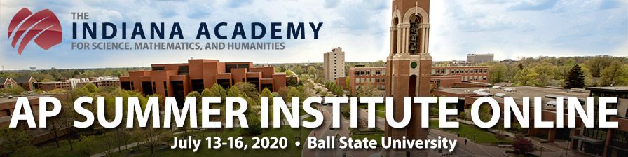 The Indiana Academy at Ball State University APSI - Online