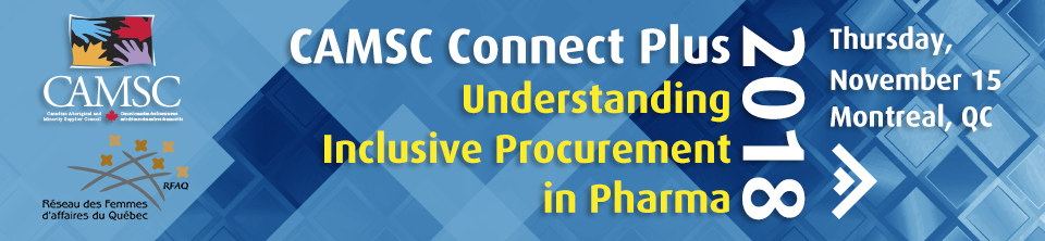 CAMSC Connect Plus - Understanding Inclusive Procurement in Pharma