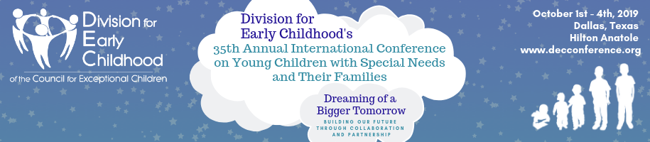 Division for Early Childhood's 35th Annual International Conference on Young Children with Special Needs and Their Families