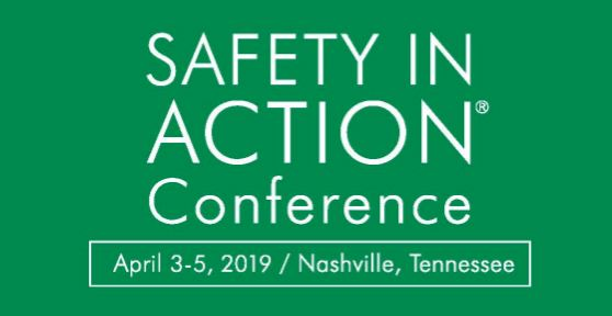 2019 Safety in Action Conference