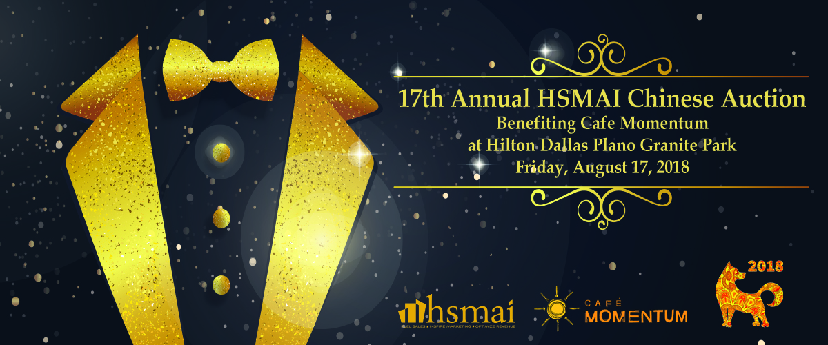 HSMAI DFW's 17th Annual Chinese Auction Fundraiser