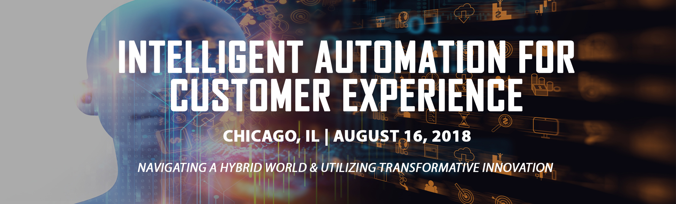 Intelligent Automation For Customer Experience - Chicago