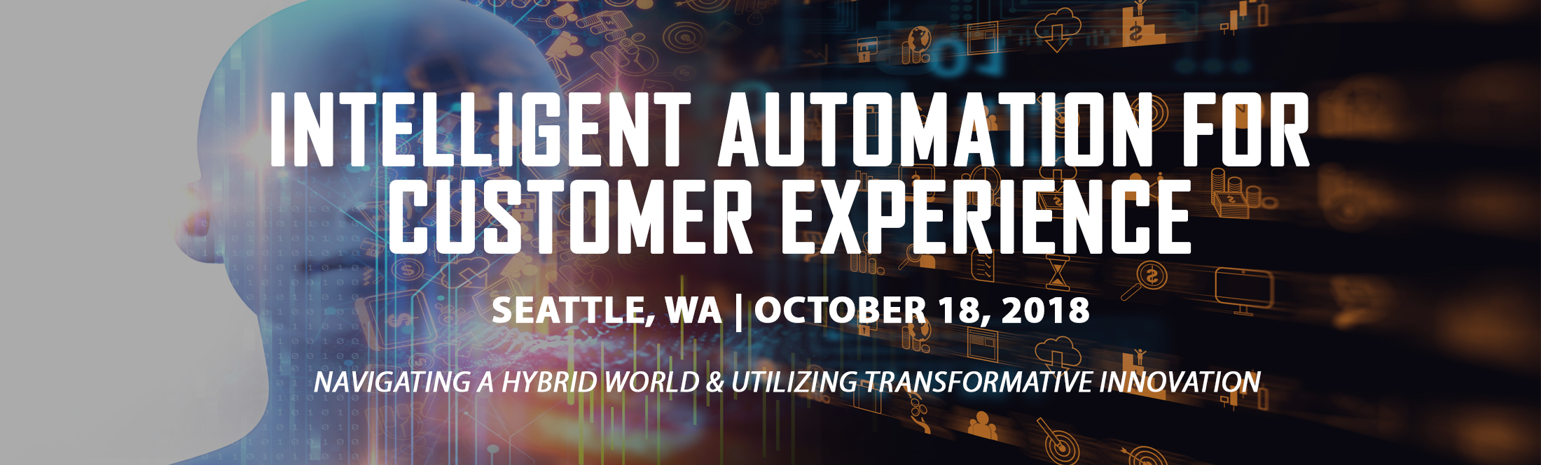 Intelligent Automation For Customer Experience - Seattle