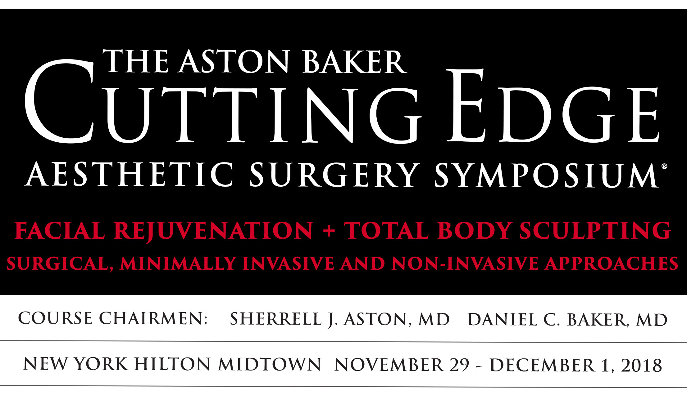 The Aston Baker Cutting Edge Aesthetic Surgery Symposium 2018