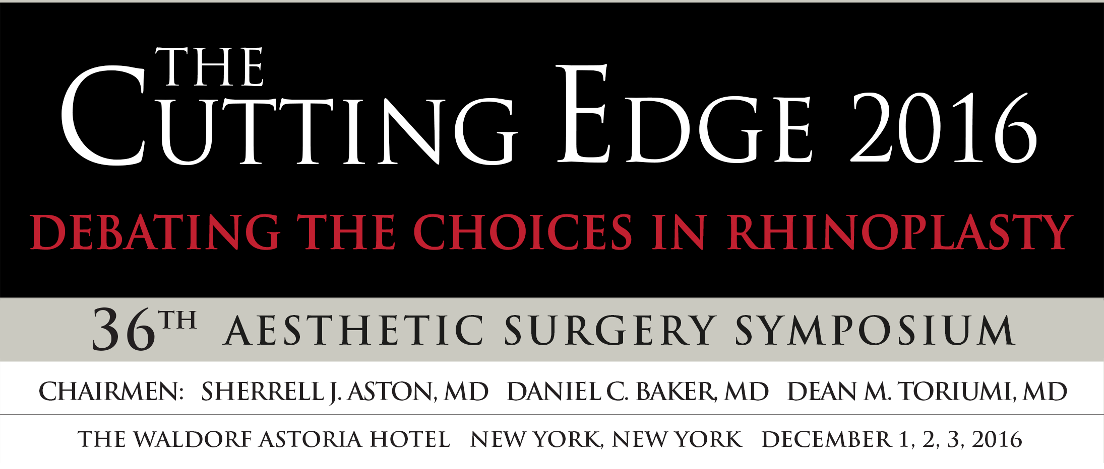 The Cutting Edge 2016 Aesthetic Surgery Symposium