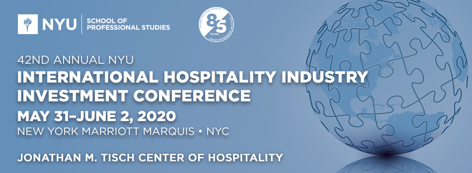 42nd Annual NYU International Hospitality Industry Investment Conference