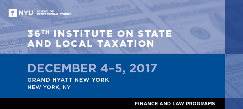 36th Institute on State and Local Taxation
