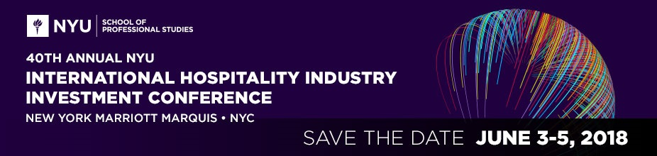 40th Annual NYU International Hospitality Industry Investment Conference