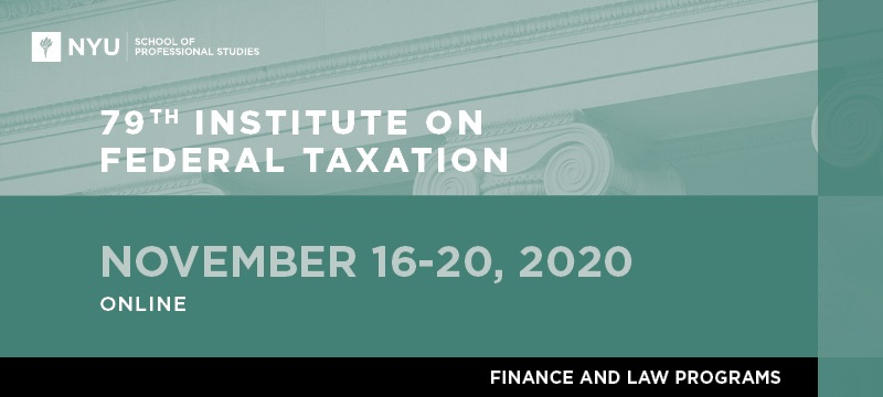 79th Virtual Institute on Federal Taxation