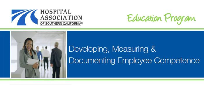 Developing, Measuring & Documenting Employee Competence