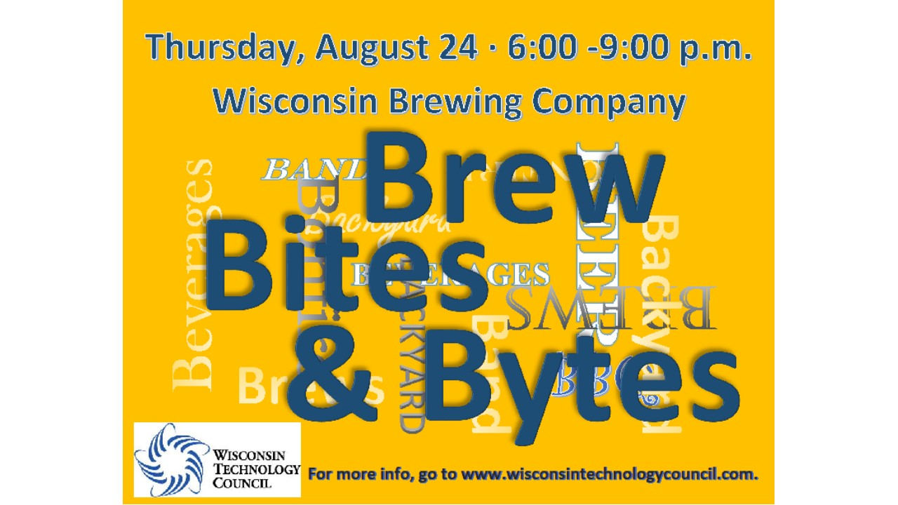 Brew, Bites & Bytes: Sign up now for Aug. 24 Tech Council celebration at Wisconsin Brewing Co.