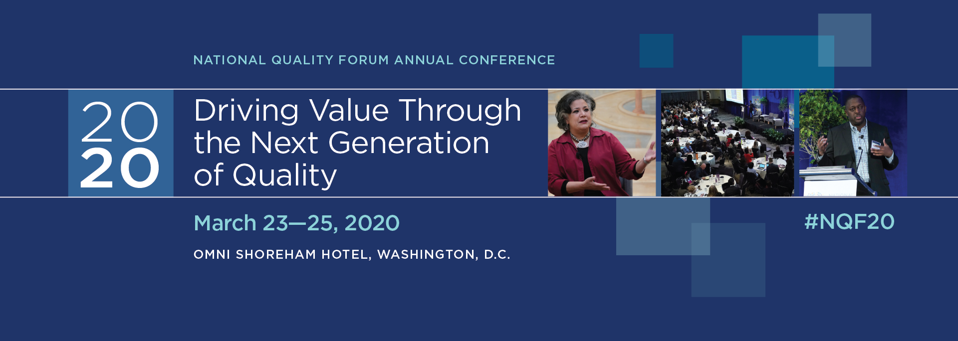 "2020 National Quality Forum Annual Conference, ""Driving Value Through the Next Generation of Quality"""