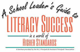 A School Leaders Guide to Literacy Success in a World of Higher Standards