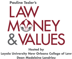 Law, Money, and Values in Legal Dispute Resolution & Human Conflict Resolution Practice