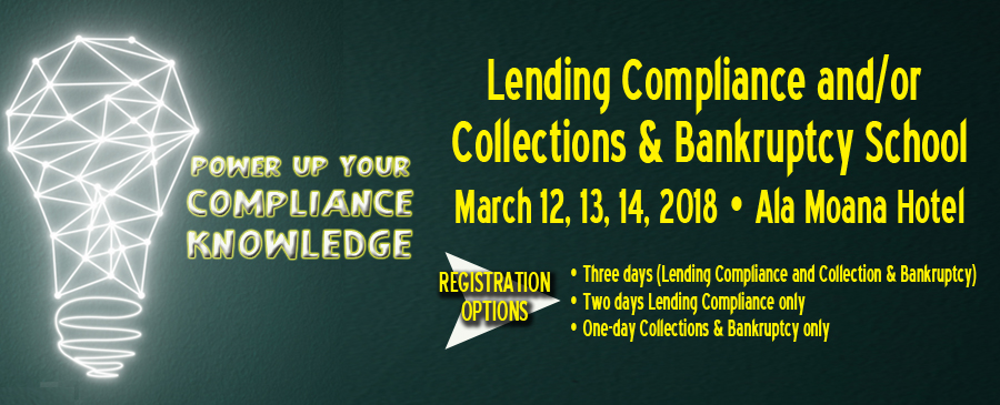 2018 Lending Compliance, Collections, & Bankruptcy School