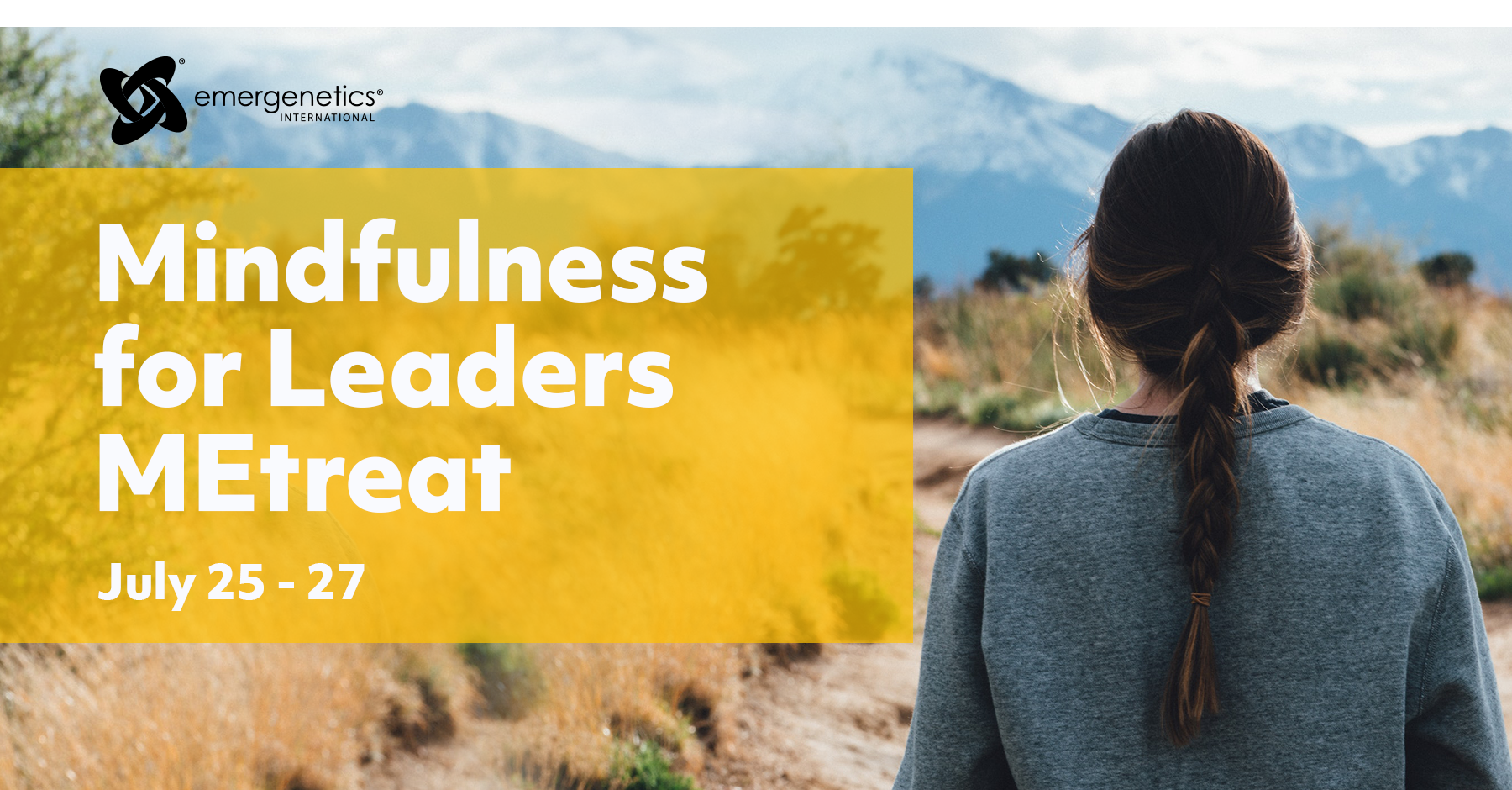 Mindfulness for Leaders - July 25-27