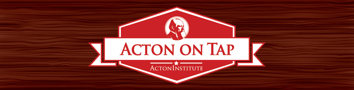 Acton on Tap: Paul Kengor - A Pope and A President: John Paul II, Ronald Reagan, and the Extraordinary Untold Story of the 20th Century