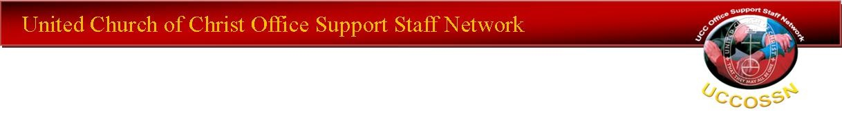 United Church of Christ Office Support Staff Network Gathering