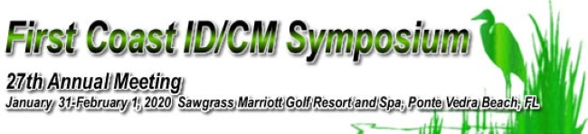 27th Annual First Coast Infectious Disease/Clinical Microbiology Symposium