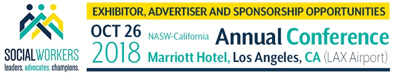 2018 NASW-CA Annual Conference Exhibitor Advertiser and Sponsorship Opportunities