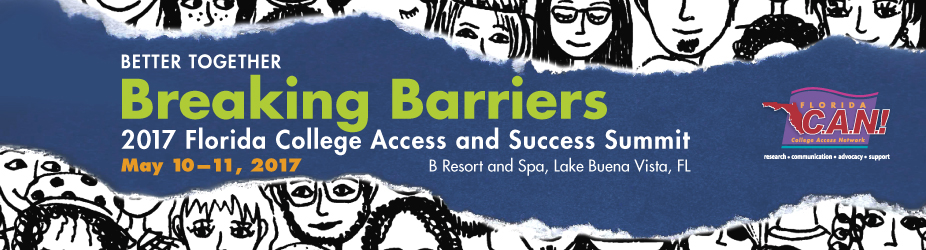 2017 Florida College Access and Success Summit May 10 and 11