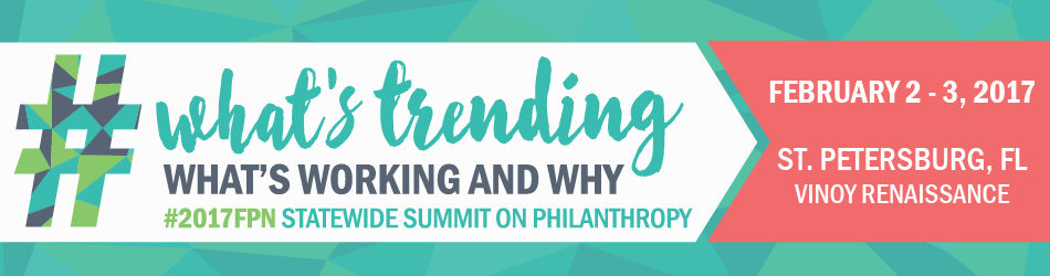 FPN Statewide Summit on Philanthropy February 2-3, 2017