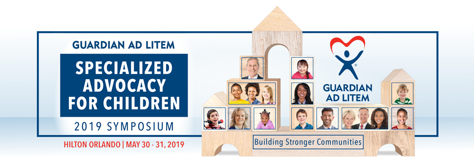 2019 Guardian ad Litem Specialized Advocacy For Children Symposium