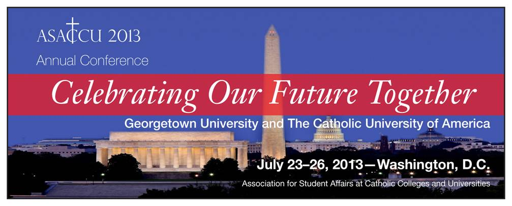 2013 ASACCU Conference at Georgetown University and The Catholic University of America