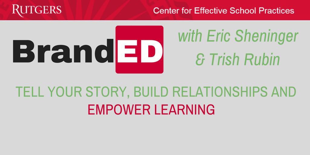 BrandED with Eric Sheninger and Trish Rubin