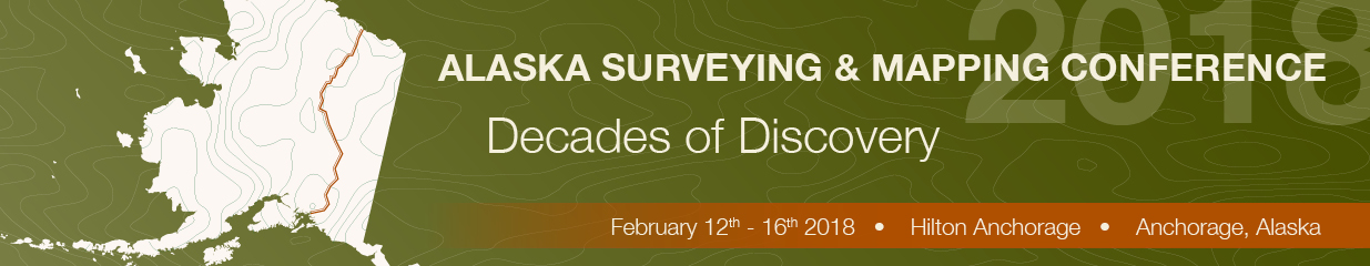 2018 Alaska Surveying & Mapping Conference