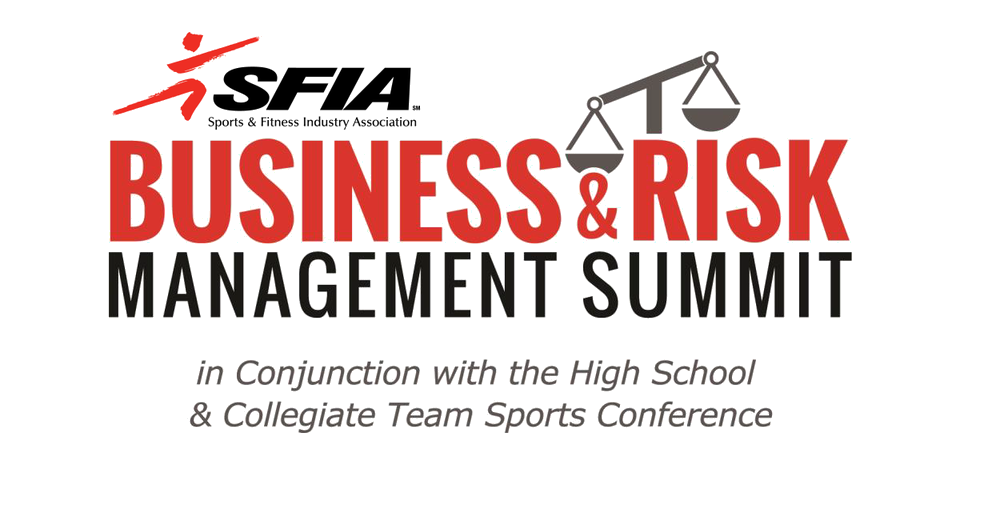 2018 Business & Risk Management Summit in Conjunction with the High School and Collegiate Team Sports Conference