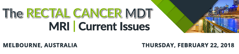 The Rectal Cancer MDT MRI Current Issues