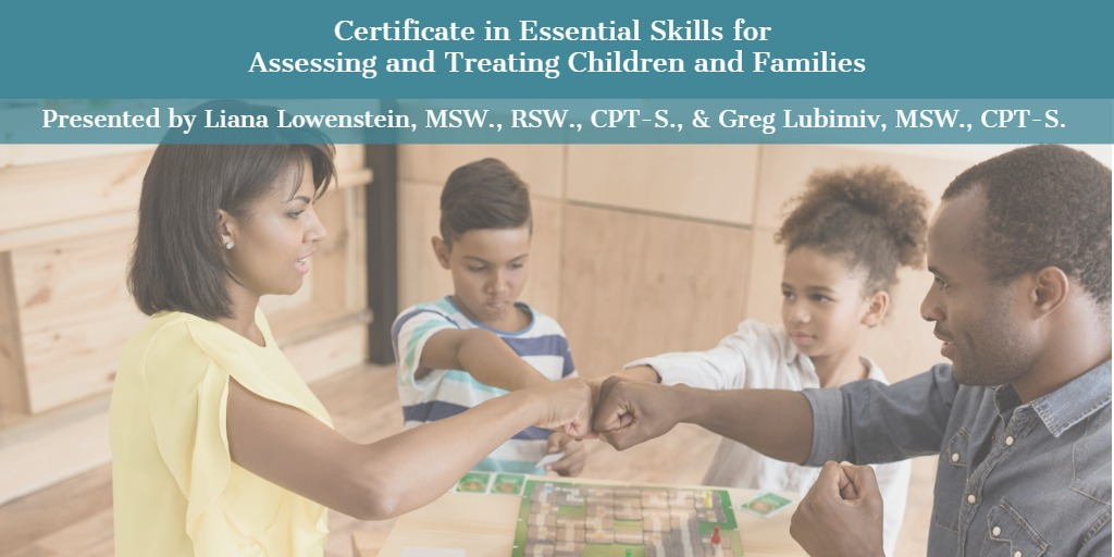Certificate in Essential Skills for Assessing and Treating Children and Families